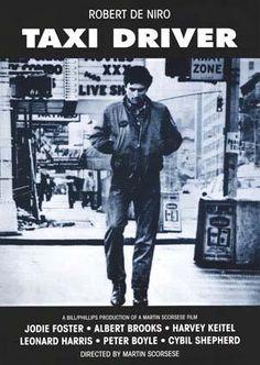 #49 Taxi driver. Dir. martin Scorsese. 1976. Starring: Robert De Niro, Jodie Foster,  Albert Brooks,  Harvey Keitel,  Leonard Harris,  Peter Boyle, Cybill Shepherd