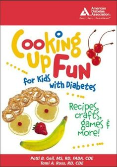 Cooking up Fun for Kids (or the young at heart :) with Diabetes http://www.erodethefat.com/blog/lean-belly/