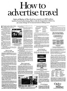 An exclusive example from our swipe file . How to Advertise Travel Ad by David Ogilvy - one of the many profitable marketing & rare copywriting examples from our huge archive. Clever Advertising, Advertising Quotes, Marketing Quotes, Best Advertising Campaigns, Advertising Agency, Advertising Techniques, Sales Letter, Travel Ads, Brand Book