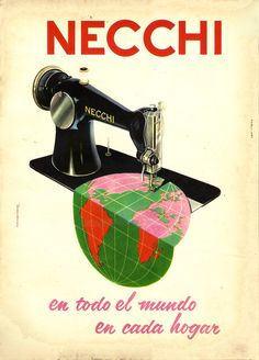 """propagandaycompania: """" NECCHI / sewing machine """"worldwide, in every home"""" """" Vintage Sewing Rooms, Vintage Sewing Machines, Vintage Advertisements, Vintage Ads, Vintage Posters, Sewing Art, Vintage Italian, Advertising Design, Sewing Techniques"""
