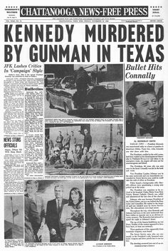 How The World's Newspapers Reported JFK's Assassination Les Kennedy, John F Kennedy, Newspaper Front Pages, Vintage Newspaper, Newspaper Article, History Facts, World History, American Presidents, Journaling