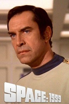 Space 1999 - Martin Landau. I remember watching this on Sunday afternoons back in the 70's, and the year 1999 seemed like a lifetime away.....