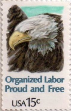 US postage stamp, 15 cent.  Organized Labor, Proud and Free.  Issued 1980.  Scott catalog 1831.