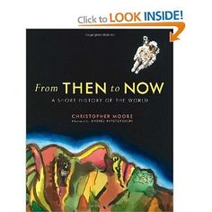 From Then to Now: A Short History of the World: Amazon.ca: Christopher Moore, Andrej Krystoforski: Books