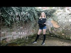 K.A.R.D (카드) - OH NANA (오 나나) DANCE COVER
