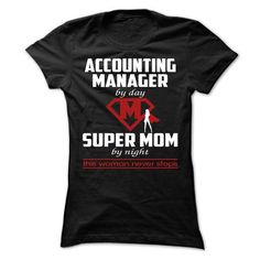 Accounting Manager MOM T Shirts, Hoodies. Check price ==► https://www.sunfrog.com/Funny/Accounting-Manager--MOM-Ladies.html?41382