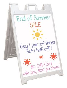 Cost: $140 Size: 24 x 36  Features: Write-on Outdoor Sidewalk Sign, White Wet Erase Boards, 2 Sided - White.  Can be filled with sand to weight down.