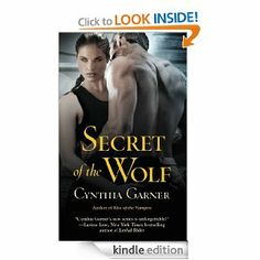 Secret of the Wolf (Warriors of the Rift) by Cynthia Garner