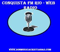Conquista fm Rio - Web Radio