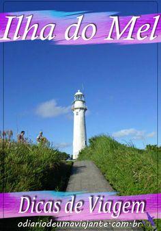 Roteiro para aproveitar a Ilha do Mel - Viagem, o que fazer, onde ficar, como chegar.