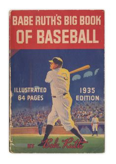 Babe Ruth's Big Book of Baseball - 1935
