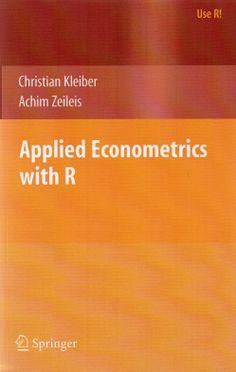 Applied econometrics with R / Christian Kleiber, Achim Zeileis.