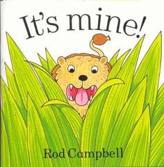 It's Mine!: Amazon.co.uk: Rod Campbell: Books