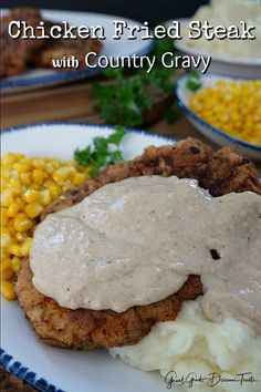 Chicken Fried Steak with Country Gravy - A perfect comfort food that's good ol' down home goodness.