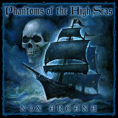 Music for Halloween Pirate party. Nox Arcana. Phantoms Of The High Seas 12 - Lords Of The Deep - YouTube
