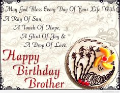 Birth Day QUOTATION - Image : Quotes about Birthday - Description Happy Birthday Brother happy birthday happy birthday wishes happy birthday quotes happy birthday images happy birthday pictures happy birthday brother Happy Birthday Brother Wishes, Birthday Message For Brother, Birthday Wishes For Brother, Happy Birthday Dear, Best Birthday Wishes, Birthday Wishes Quotes, Birthday Quotes For Brother, Happy Birthday Brother From Sister, Happy Brithday