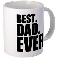 Best. Dad. Ever. Mug  by CafePress #Mug #Dad