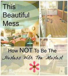 House Revivals: A Beautiful Mess