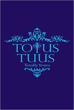 """Totus Tuus or """"Totally Yours"""" in Latin was Pope John Paul II's favorite motto. Also the name of the best summer Catholic camp ever! Being a Totus Tuus teacher has forever changed my life Latin Quotes, Words Quotes, Sayings, Catholic Saints, Roman Catholic, Personal Motto, Juan Pablo Ii, Pope Benedict, Queen Of Heaven"""