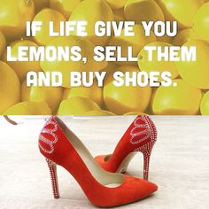 I love shoes and quotes