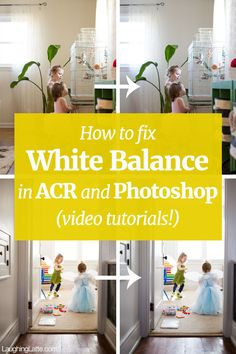 How to fix white balance in Photoshop and ACR (video tutorials)