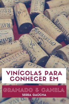 Vinícolas que você precisa conhecer durante seu roteiro por Gramado e Canela, na #SerraGaucha #Gramado #Vinicolas #VinicolasEmGramado #Ravanello #Jolimont