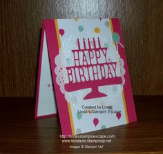 #Birthday Card created with the Party Pop-Up Thinlits Dies by Stampin' Up! More information can be found on my blog: http://lindasstampinescape.com