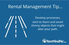 Rental Management Tip: Rental Management Tip: Adopt processes that allow you to take the guess work out of your business. Those processes include pre-screening, background checks, online rent collection and maintenance management. Management Tips, Property Management, Checks Online, Virtual Assistant, Being A Landlord, Software, Business, Diy, Collection