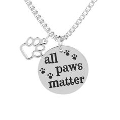'All Paws Matter' Pendant with Animal Foot Paw Print Charm - PET ADOPTION AND RESCUE .com