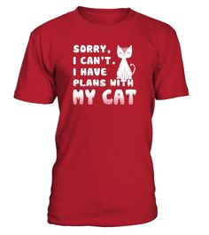 # I CAN'T. I HAVE PLANS WITH MY CAT .  Special Offer, not available anywhere else!Available in a variety of styles and colorsBuy yours now before it is too late!Secured payment via Visa / Mastercard / Amex / PayPal / iDeal