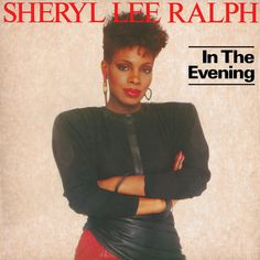 """In The Evening - Extended 12 Inch Version"" by Sheryl Lee Ralph added to Discover Weekly playlist on Spotify"