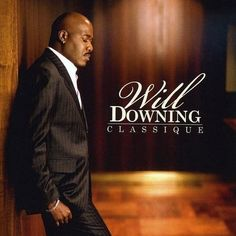 Will Downing, is an American singer-songwriter and producer. Downing is known in the contemporary jazz and R and B music genres for his rich baritone vocals, and his interpretations of R and B ,pop classics that stretch back to the early Rhythm And Blues, Jazz Blues, I Love Music, Sound Of Music, Music Mix, Smooth Jazz Artists, Contemporary Jazz, Jazz Musicians, Cd Album