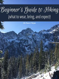 Do you want to start hiking this spring? Find out what to wear, how to prepare, and what to bring with this comprehensive beginner's guide to hiking!