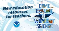National Oceanic and Atmospheric Administration Education Resources