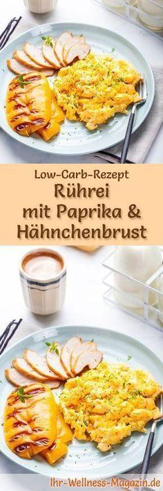 Low-Carb-Rezept für Rührei mit Paprika und Hähnchenbrust: Kohlenhydratarme Eierspeise - eiweißreich, kalorienreduziert, ohne Getreidemehl, gesund ... #lowcarb #frühstück