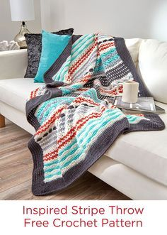 Inspired Stripe Throw Free Crochet Pattern in Red Heart Yarns -- This crochet throw has it all… interesting pattern stitches, spot on decorator colors and great softness for any room. Make more than one so every member of the family has their own!