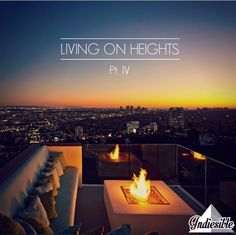 Living On Heights Pt. IV