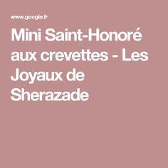 Mini Saint-Honoré aux crevettes - Les Joyaux de Sherazade Mini, Kitchens