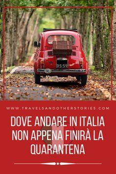 Dove andare in Italia quando finirà la quarantena Our World, Transportation, Travel Tips, Italy, Places, Travelling, Holidays, Viajes, Tourism
