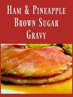 Sweet Ham Gravy Recipe, Easy Gravy Recipe, Ham Gravy Recipe Without Drippings, Ham Recipes, Sauce Recipes, Cooking Recipes, Cooking Ribs, Amish Recipes, Smoker Cooking