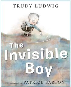 The invisible boy by Trudy Ludwig. Explore how Trudy Ludwig has used colour when creating the character of Brian. A good text to use when teaching characterisation of visual literacy. The Invisible Boy, Feeling Invisible, Books And Tea, Mentor Texts, Classroom Community, Thinking Day, Social Thinking, Thinking Skills, Anti Bullying