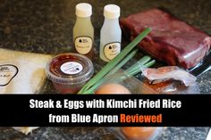 Steak & Eggs with Quick Kimchi Fried Rice from Blue Apron Reviewed