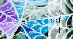 10 Ways to Watercolor with Kids: Spider Web Art