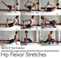 A selection of hip flexor stretches. http://sensational-yoga-poses.com/hip-flexor-stretches.html.