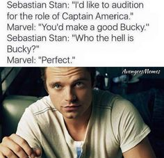 Who the hell is Bucky is literally what I said when he said it in the movies because I hadn't watched Captain America The Firat Avenger and I was thoroughly confused so lol