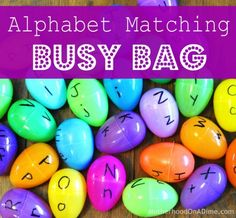 alphabet matching busy bag - maybe just do vowels or the child's name to limit the # of eggs needed.... could also put a picture of something that starts with that letter inside egg.