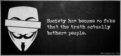 EmilysQuotes.Com - society, people, fake, truth, bother, ignorance, sad, unknown