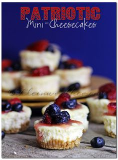 Patriotic Mini-Cheesecakes, dessert recipes, simple desserts, 4th of July recipes, Memorial Day holiday, cheesecake recipe,