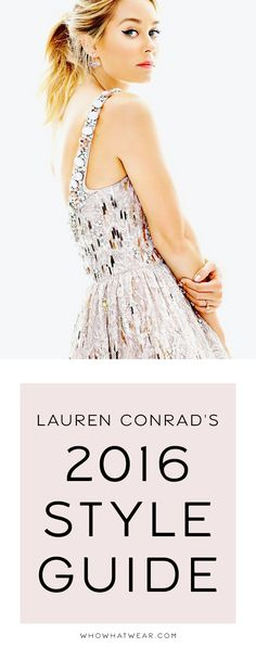 How to dress for 2016 with Lauren Conrad