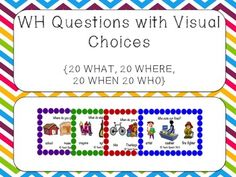 WHO, WHAT, WHERE, WHEN Questions with Visuals